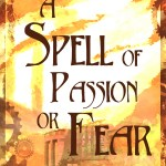 "Cover Art for ""A Spell of Passion or Fear"" by T.C. Mill, Photoshop."